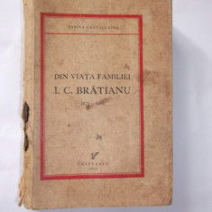 DIN VIATA FAMILIEI I.C. BRATIANU de Sabina Cantacuzino