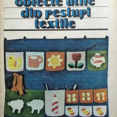 OBIECTE UTILE DIN RESTURI TEXTILE - Doina Silvia Marian - Carte design vestimentar