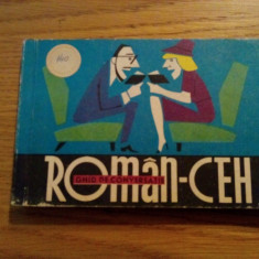 Ghid de conversatie Altele * ROMAN - CEH -- Teodora D.- Alexandru -- 1966, 211 p.