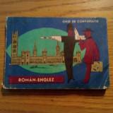 GHID DE CONVERSATIE *  ROMAN - ENGLEZ  --  Mihai Miroiu -  1966,  190  p.