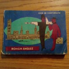 GHID DE CONVERSATIE * ROMAN - ENGLEZ - Mihai Miroiu - 1966, 190 p.