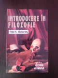 INTRODUCERE IN FILOZOFIE -- Peter K.McInerney -- 1992, 299 p.