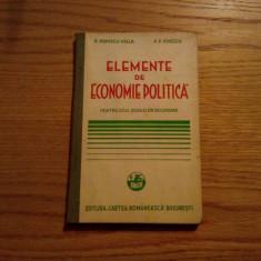 ELEMENTE DE ECONOMIE POLITICA - P.Popescu-Vella, P.P. Ionescu - 1935, 176 p. - Carte Economie Politica