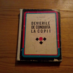 DEVIEREA DE CONDUITA LA COPII *  I. Strachinaru -- 1969, 325 p., Alta editura
