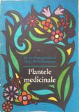 PLANTELE MEDICINALE - D. Gr. Constantinescu, E. M. Hatieganu, M. Constantinescu