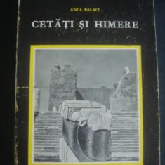 ANCA BALACI - CETATI SI HIMERE - Carte de calatorie