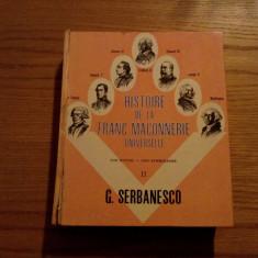 HISTOIRE DE LA FRANC MACONNERIE UNIVERSELLE - Vol. II - Gerard Serbanesco - Carte masonerie