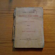 Istoria si Principiile DREPTULUI PUBLIC ROMAN * vol.I * G. G. Dissescu - Carte Drept constitutional