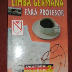 Limba germana fara profesor ( volumul 2) - Curs Limba Germana