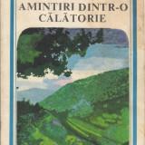 C. Hogas - Amintiri dintr-o calatorie - 22313 - Roman, Anul publicarii: 1980
