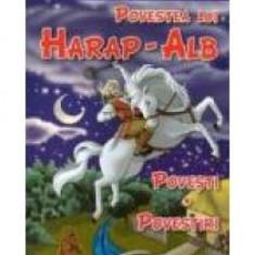 Ion Creanga - Povestea lui Harap-Alb - 11730 - Carte Basme