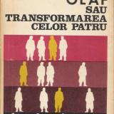 Heinz Senkbeil - Olaf sau Transformarea celor patru - 23827 - Roman, Anul publicarii: 1974