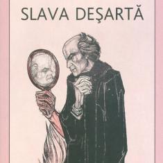 Slava desarta - 29398 - Carti ortodoxe