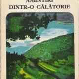 C. Hogas - Amintiri dintr-o calatorie - 21595 - Roman, Anul publicarii: 1974
