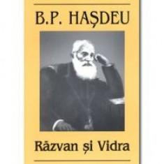B.P. Hasdeu - Razvan si Vidra - 11328 - Roman, Anul publicarii: 2008