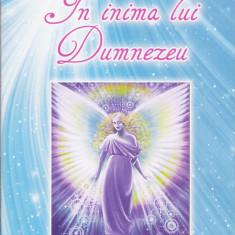 Adela Nicoleta Simbotin - In inima lui Dumnezeu - 24047 - Carte ezoterism