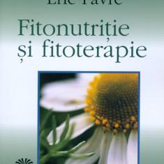 Eric Favre - Fitonutritie si fitoterapie - 22694 - Carte Alimentatie
