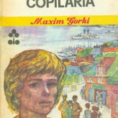 Maxim Gorki - Copilaria/ Cartonata(hardcover) - 28460 - Carte Monografie