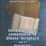 Raymond E. Brown, S.S. - Introducere si comentariu la Sfanta Scriptura -vol II-/Cartonata (hardcover) - 25413 - Carti ortodoxe