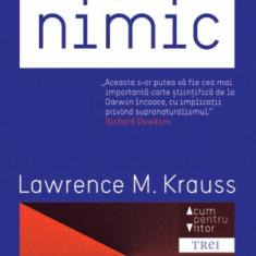 Lawrence M. Krauss - Universul din nimic - 17199