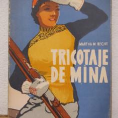 TRICOTAJE DE MANA -MARTHA M. RECHT - Carte design vestimentar