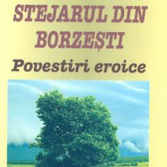 Eusebiu Camilar - Stejarul din Borzesti - 766 - Nuvela