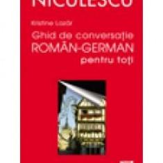 Kristine Lazar - Ghid de conversatie roman-german pentru toti - 8775 - Carte dezvoltare personala