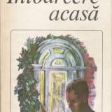 C.P. Snow - Intoarcerea acasa - 18991 - Roman, Anul publicarii: 1983