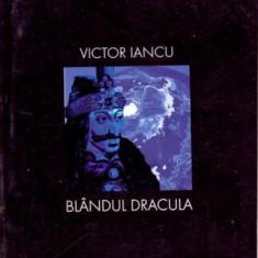 Victor Iancu - Blandul Dracula - 3327