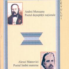 Ion Buzasi - Andrei Muresanu - Poetul desteptarii nationale / Alexei Mateevici - Poetul limbii materne - 3527