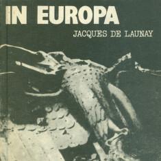 Jacques de Launay - Ultimele zile ale fascismului in Europa/Cartonata(hardcover) - 26811 - Carte Politica