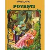 Ioan Slavici - Povesti Slavici - 11740