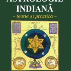 Luciana Marinangeli - Astrologie indiana - teorie si practica - 6163 - Carte astrologie