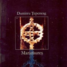 Dumitru Tepeneag - Maramures - 3337 - Nuvela