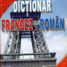 Prof. Sergiu Anton Berceanu - Dictionar Francez-Roman. 40.000 de cuvinte. - 15061 - DEX