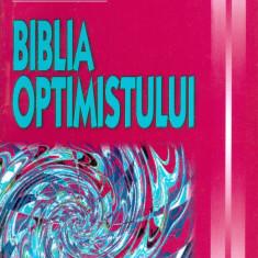 Orison Marden - Biblia optimistului - 25506 - Carte dezvoltare personala