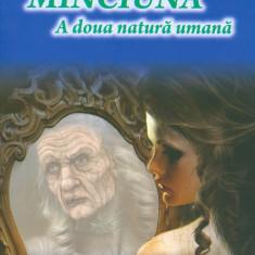 Dr. George Serban - Minciuna, a doua natura umana - 11820 - Carte Psihologie