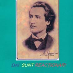 Radu Mihai Crisan - Da! Sunt reactionar! - 27734 - Carte Monografie