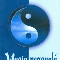 Theron Dumont - Magia personala - 25512 - Carte dezvoltare personala