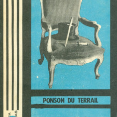 Ponson du Terrail - Rocambole - 27401 - Roman, Anul publicarii: 1970