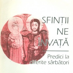 Ioan Robu - Sfintii ne invata - 28464 - Carti ortodoxe