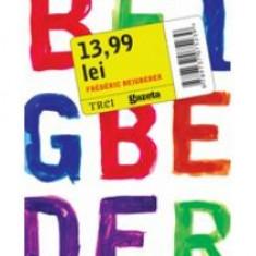 Frederic Beigbeder - 13, 99 - 8160 - Carte Economie Politica