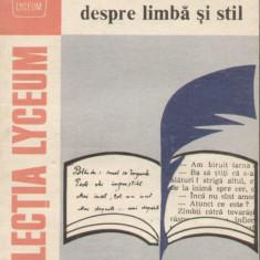 Gh. Bulgar - Scriitori romani despre limba si stil (editia a II-a revazuta si adaugata) - 27113 - Carte Antologie