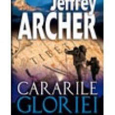Jeffrey Archer - Cararile gloriei - 12284 - Roman, Anul publicarii: 2009