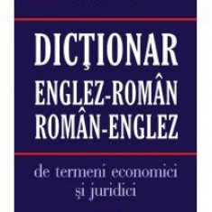 Areta Voroniuc - Dictionar englez-roman/roman-englez de termeni economici si juridici - 10910 - DEX