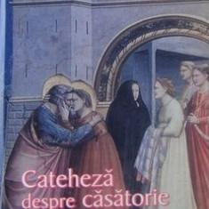 Antonio Maria Sicari - Cateheza despre casatorie - pentru logodnici si soti - 25046 - Carti ortodoxe