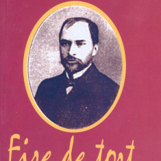 George Cosbuc - Fire de tort si alte poezii - 770 - Carte poezie