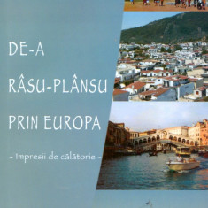 Ioan Popa - De-a rasu-plansu prin Europa - Impresii de calatorie. - 18725 - Carte Monografie