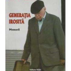 Silviu Brucan - Generatia irosita. Memorii - 13081 - Carte Monografie
