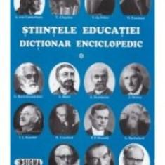 Eugen Noveanu - Stiintele educatiei. Dictionar Enciclopedic (vol. I) - 9799 - Atlas
